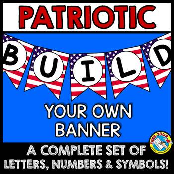 PATRIOTIC BULLETIN BOARD BANNERS (PATRIOTIC THEME CLASSROOM) PATRIOTIC BANNERS