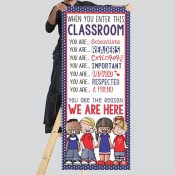 PATRIOTIC KIDS - Classroom Decor: LARGE BANNER, When You Enter This Classroom