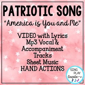 "Patriotic Song ""America is You and Me"" Unison Video Sing-a-long & Mp3 Tracks"