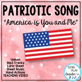 "Patriotic Song ""America is You and Me"" Unison Video Sing-a"