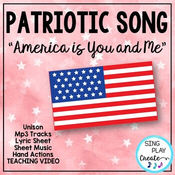 """Patriotic Song """"America is You and Me"""" Unison Video Sing-a"""