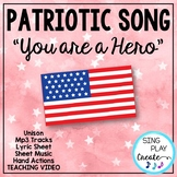 "Patriotic Song ""You Are A Hero"" Unison Video Sing-a-long &"