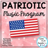 Patriotic Music Program with Script, Familiar and Original Songs, Video, Mp3