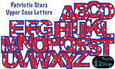 PATRIOTIC STAR * Upper Case Letters * Bulletin Board * Red White Blue * Memorial