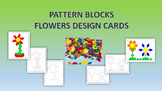 PATTERN BLOCKS - FLOWERS DESIGN CARDS