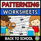 REPEATING PATTERNS WORKSHEETS (BACK TO SCHOOL ACTIVITY KINDERGARTEN, PRESCHOOL)