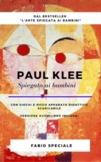 PAUL KLEE SPIEGATO AI BAMBINI (Vers. audiolibro inclusa -