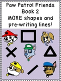 PAW PATROL PRE-WRITING PACKET 2:  SQUARES, DIAGONALS & TRIANGLES prek123