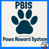 PBIS Paws Reward System for the Beginning of the Year