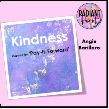 PAY IT FORWARD Kindness Creative Response Activities DISTANCE EDUCATION