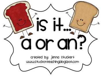 """PB & J"" A or An Practice!"