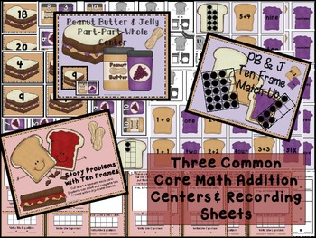 PB & J Addition Centers with Ten Frames