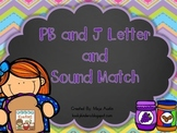 PB and J Letter and Sound Match