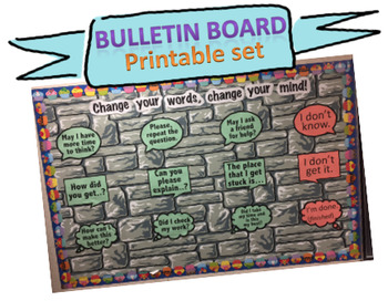 PBIS Bulletin Board - CHANGE YOUR WORDS, CHANGE YOUR MIND!