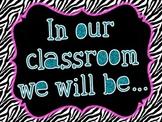 PBIS-Classroom Expectation Posters {Zebra}