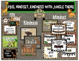 PBIS, Mindset, and Kindness with Jungle Theme