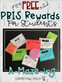 PBIS Rewards for Students  - A-MAZE-ING!!