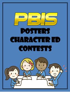 PBIS STARTER KIT AND CHARACTER ED LESSONS