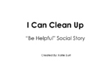 PBIS School Expectations Social Story: I Can Clean Up