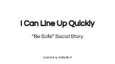 PBIS School Expectations Social Story: I Can Line Up Quickly