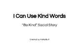 PBIS School Expectations Social Story: I Can Use Kind Words