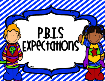 PBIS Superhero School Expectation Posters