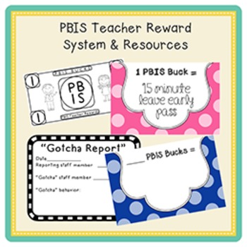 PBIS | Teacher Reward System & Resources