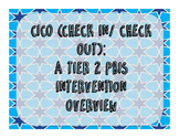 PBIS Tier 2 Check In-Check Out Program Overview Document