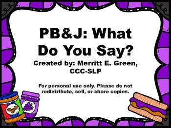 PB&J: What Do You Say? {FREEBIE}
