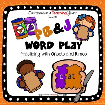 PB&J Word Play – Practicing With Onsets and Rimes