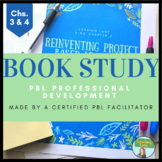 PBL Book Study PD Chapter 3-4