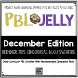PBL & Jelly: DECEMBER- Ugly Sweaters and More,  Project Based Learning