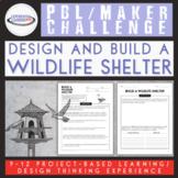 PBL Maker Challenge: Build a Native Wildlife Shelter