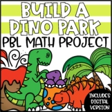 PBL Math Enrichment Project | Dinosaur Park Project Based Learning