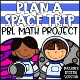 PBL Math Enrichment Project | Space Trip Project Based Learning