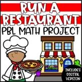 PBL Math Enrichment Project | Run a Restaurant Project Bas