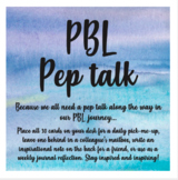PBL Pep Talk Gift Cards/Notes