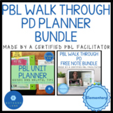 PBL Planner and Project Based Learning Professional Develo