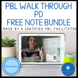 PBL Planning PD The PBL Walk Through ALL SESSION Notes FRE