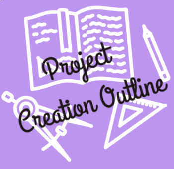 PBL Project Creation Outline