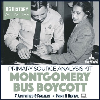 Montgomery Bus Boycott Activity 9-Pack & PBL Project