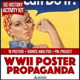 US PBL Mini Unit: WWII Propaganda Posters Analysis & Writing