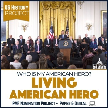 U.S. History PBL Project: Who's My American Hero?