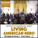 Living American Hero US History Project Print & Digital