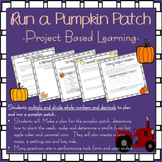 Project Based Learning: Run a Pumpkin Patch!