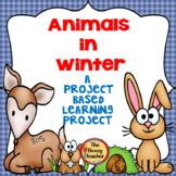 Project Based Learning - Winter Animals