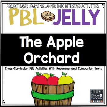 PBL and Jelly: The Apple Orchard!  --Project Based Learning Activities