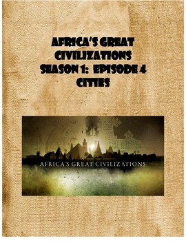 PBS Africa's Great Civilizations Movie Guide:  Episode 4 (Ethiopia, Zimbabwe)
