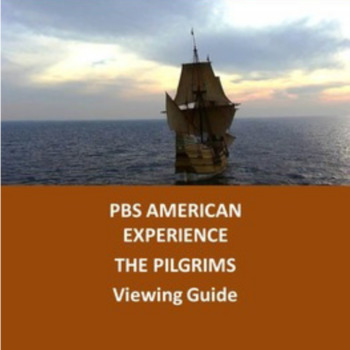 PBS American Experience-The Pilgrims: A Viewing Guide