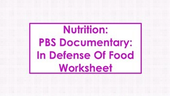 pbs documentary in defense of food worksheet by healthy self tpt. Black Bedroom Furniture Sets. Home Design Ideas